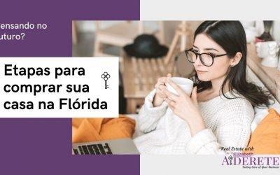Etapas Para Comprar Sua Casa Na Flórida