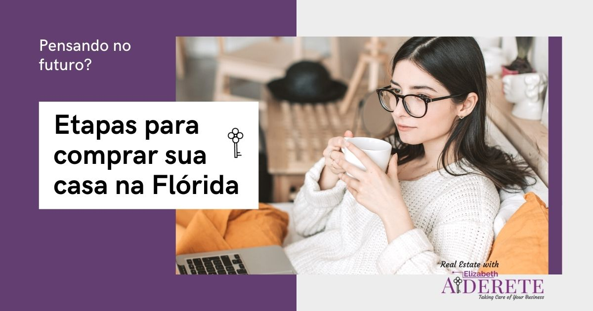 Etapas Para Comprar Sua Casa Na Florida