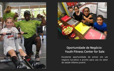Oportunidade de Negócio: Youth Fitness Center for Sale